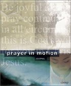 Prayer in Motion (Additional Student Journals Only)