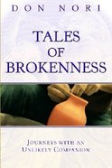 Tales of Brokenness Paperback