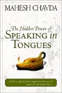 The Hidden Power of Speaking in Tongues Paperback