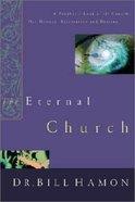 The Eternal Church Paperback
