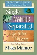 Single, Married, Separated, & Life After Divorce (Daily Devotional Journal) Paperback