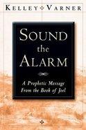 Sound the Alarm Paperback