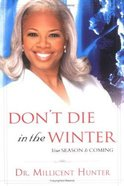 Don't Die in the Winter Paperback