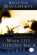 When Life Throws You a Curve Paperback