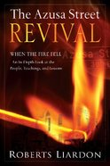 The Azusa Street Revival Paperback