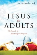 Jesus For Adults Paperback