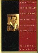 The Common Sense of An Uncommon Man Hardback