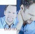 David Phelps CD