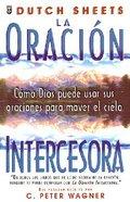Oracion Intercesora, La (Intercessory Prayer) Paperback