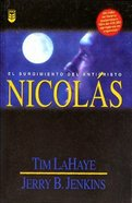 Serie Dejados Atras #03: Nicolas (Nicolae: Left Behind #03) (#03 in Left Behind Series (Foreign)) Paperback