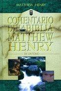 Comentario De La Biblia Matthew Henry (Matthew Henry Commentary) Hardback