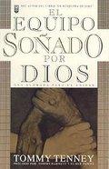 Equipo Sonado Por Dios (God's Dream Team) Paperback