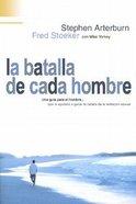 La Batalla De Cada Hombre (Every Man's Battle) Paperback