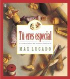Tu Eres Especial (You Are Special) Hardback