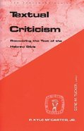 Textual Criticism (Guides To Biblical Scholarship Series) Paperback