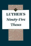Luther's Ninety-Five Theses Booklet