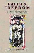 Faith's Freedom Paperback