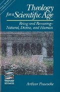 Theology For a Scientific Age Paperback