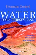 Water For a Thirsty Land (Fortress Classics In Biblical Studies Series) Paperback