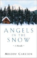Angels in the Snow Hardback