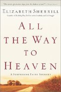 All the Way to Heaven Paperback