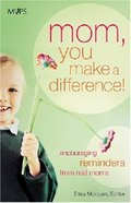 Mom, You Can Make a Difference! Paperback