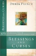 Blessings and Curses (Biblical Truths Simply Explained Series) Paperback
