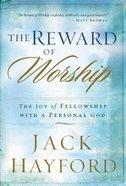 The Reward of Worship