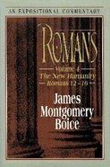 Romans 12-16 (Volume 4) (Expositional Commentary Series) Hardback