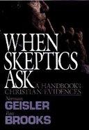 When Skeptics Ask Hardback