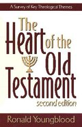 The Heart of the Old Testament (2nd Edition) Paperback