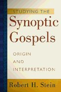 Studying the Synoptic Gospels Paperback