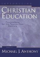 Introducing Christian Education Hardback