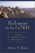 Holiness to the Lord Hardback