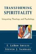 Transforming Spirituality Paperback