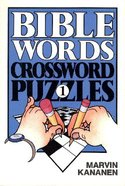 Bible Words Crossword Puzzles 1 Paperback