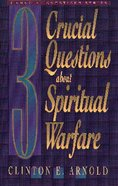3 Crucial Questions About Spiritual Warfare Paperback