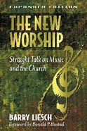 The New Worship Paperback