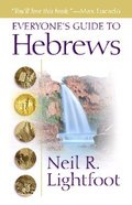 Everyone's Guide to Hebrews Paperback