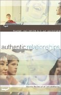 Authentic Relationships Paperback