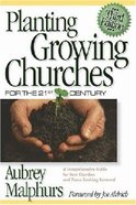 Planting Growing Churches For the 21St Century (3rd Edition) Paperback