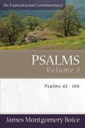 Psalms 42-106 (Volume 2) (Expositional Commentary Series) Paperback