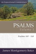 Psalms (Volume 3) (Expositional Commentary Series)