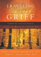 Traveling Through Grief Paperback