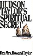 Hudson Taylor's Spiritual Secret Paperback