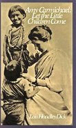 Amy Carmichael: Let the Little Children Come Paperback
