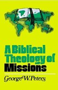 A Biblical Theology of Missions Paperback