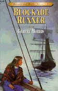Blockade Runner (#05 in Bonnets & Bugles Series)