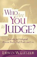 Who Are You to Judge? Hardback