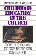 Childhood Education in the Church Hardback